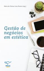 GESTÃO DE NEGÓCIOS EM ESTÉTICA