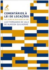 COMENTÁRIOS À LEI DE LOCAÇÕES - LEI N. 8.245, DE 18 DE OUTUBRO DE 1991