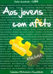 AOS JOVENS COM AFETO - VOL II