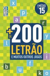 MAIS DE 200 LETRÃO E MUITOS OUTROS JOGOS - NÍVEL MÉDIO - LIVRO 15