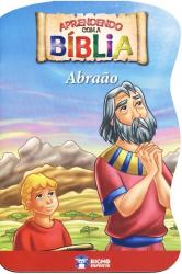 APRENDENDO COM A BIBLIA - ABRAAO - 1