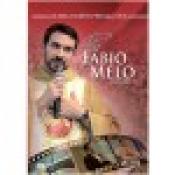 DVD - AS MELHORES PREGAÇÕES PADRE FÁBIO DE MELO - VOLUME 3