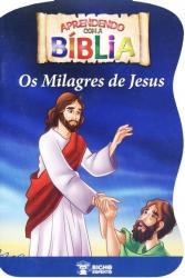 MILAGRES DE JESUS, OS - COL. APRENDENDO COM A BIBLIA - 1
