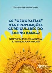 GEOGRAFIAS NAS PROPOSIÇÕES CURRICULARES DO ENSINO BÁSICO, AS