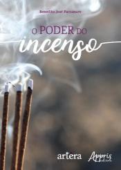 PODER DO INCENSO, O