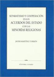 SEPARATISMO Y COOPERACION EN LOS ACUERDOS DEL ESTADO CON LAS MINO RIAS RELIGIOSAS