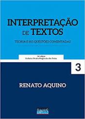 INTERPRETAÇÃO DE TEXTOS - TEORIA E 815 QUESTÕES COMENTADAS