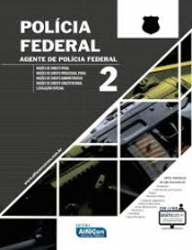 POLÍCIA FEDERAL - AGENTE FEDERAL - VOL. 2