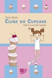 CLUBE DO CUPCAKE - KATIE E A CURA PELO CUPCAKE - V.1