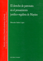 EL DERECHO DE PATRONATO EN EL PENSAMIENTO JURÍDICO-REGALISTA DE MAYÁNS