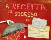 RECEITA DE SUCESSO DO SR BRIOCHE, A