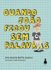 QUANDO JOÃO FICOU SEM PALAVRAS