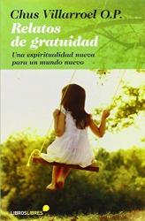 RELATOS DE GRATUIDAD - 1ª