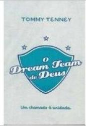 DREAM TEAM DE DEUS, O - 1