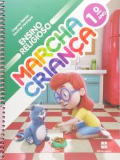 MARCHA CRIANÇA - ENSINO RELIGIOSO - 1º ANO