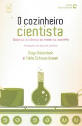COZINHEIRO CIENTISTA - QUANDO A CIENCIA SE METE NA...