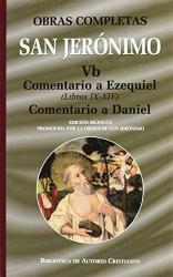 OBRAS DE SAN JERONIMO VOL.05 B COMENTARIO A EZEQUIEL LIBROS IX-XIV  - 1ª