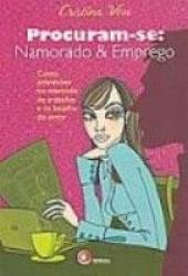 PROCURAM-SE: NAMORADO & EMPREGO
