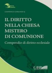 IL DIRITTO NELLA CHIESA MISTERO DI COMUNIONE COMPENDIO DI DIRITTO ECCLESIALE