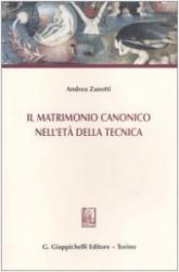 IL MATRIMONIO CANONICO NELL ETÀ DELLA TECNICA