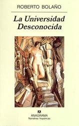 UNIVERSIDAD DESCONOCIDA , LA - COL. NARRATIVAS HISPANICAS - 1