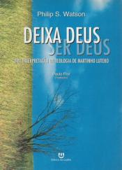 DEIXA DEUS SER DEUS - 1