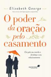 PODER DA ORAÇÃO PELO CASAMENTO, O