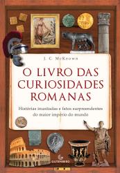 LIVRO DAS CURIOSIDADES ROMANAS, O