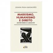 MARXISMO HUMANISMO E DIREITO