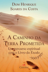 CAMINHO DA TERRA PROMETIDA, A