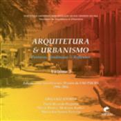 ARQUITETURA E URBANISMO - POSTURAS TENDÊNCIAS E REFLEXÕES VOL 3 (EDIÇÃO COMEMORATIVA)