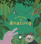 MINI CURIOSOS DESCOBREM A AMAZONIA