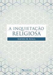 INQUIETAÇÃO RELIGIOSA, A