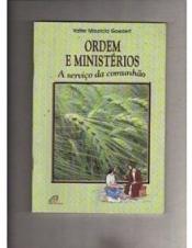 ORDEM E MINISTERIOS: A SERVICO DA COMUNHAO - 1