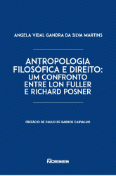 ANTROPOLOGIA FILOSÓFICA E DIREITO - UM CONFRONTO ENTRE LON FULLER E RICHARD POSNER