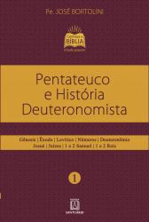 PENTATEUCO E HISTÓRIA DEUTERONOMISTA
