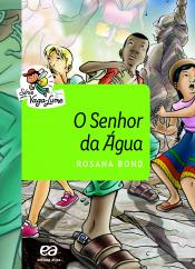 SENHOR DA ÁGUA, O- IMPRESSO - ALUNO