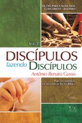 DISCÍPULOS FAZENDO DISCÍPULOS VOL.2