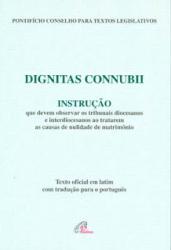 DIGNITAS CONNUBII INSTRUCAO QUE DEVEM OBSERVAR OS TRIBUNAIS DIOCESANOS