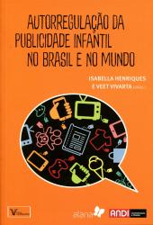 AUTORREGULAÇÃO DA PUBLICIDADE INFANTIL NO BRASIL E NO MUNDO
