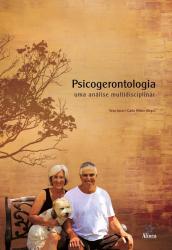 PSICOGERONTOLOGIA - UMA ANÁLISE MULTIDISCIPLINAR