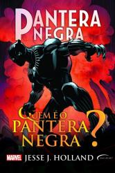 PANTERA NEGRA - QUEM É O PANTERA NEGRA?