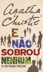 E NÃO SOBROU NENHUM E OUTRAS PEÇAS - Vol. 1191