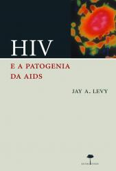 HIV E A PATOGENIA DA AIDS