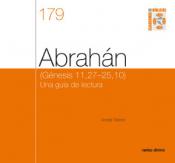 ABRAHÁN - GÉNESIS 11 27-25 10 UNA GUÍA DE LECTURA CUADERNO BÍBLICO 179