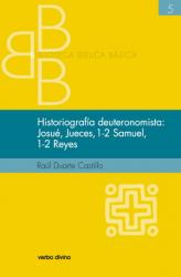 HISTORIOGRAFÍA DEUTERONOMISTA - JOSUÉ JUECES 1 Y 2 SAMUEL 1 Y 2 REYES