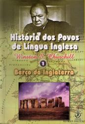 HISTÓRIA DOS POVOS DE LÍNGUA INGLESA - VOL. III - A ERA DA REVOLUCAO