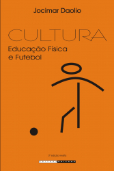 CULTURA - EDUCAÇÃO FÍSICA E FUTEBOL
