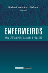 ENFERMEIROS - UMA GESTÃO PROFISSIONAL E PESSOAL