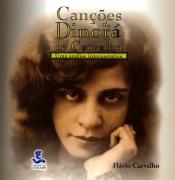 CANÇÕES DE DINORÁ DE CARVALHO - UMA ANÁLISE INTERPRETATIVA